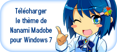 Themepack Thème Windows 7 de Nanami Madobe à télécharger download gratuit